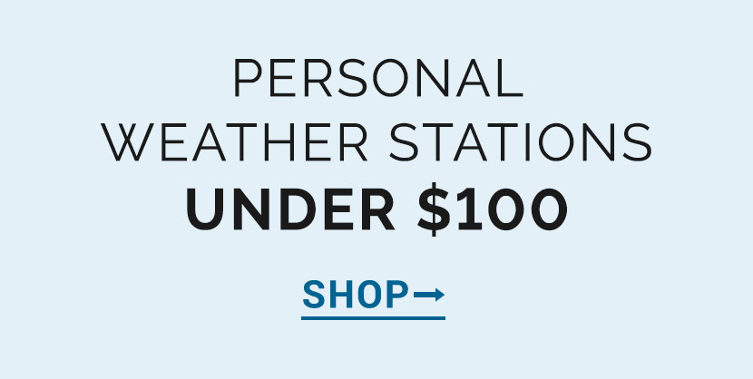 Personal Weather Stations Under $100 | AcuRite Weather