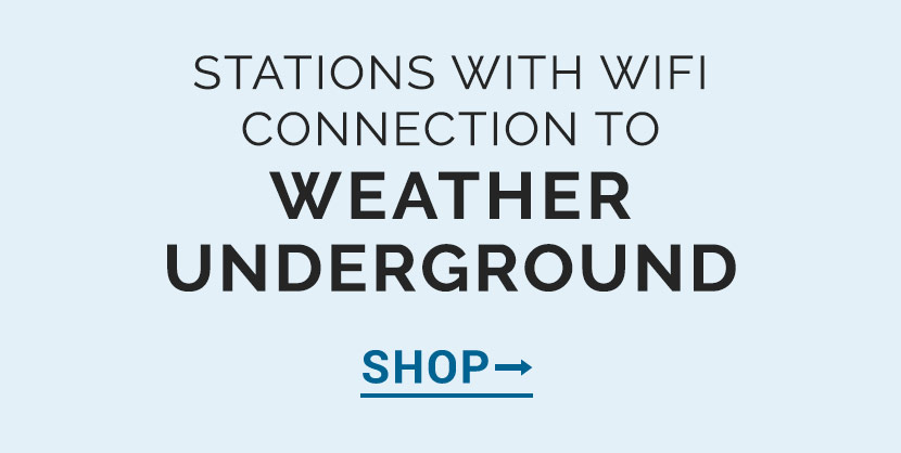 Stations with WiFi Connection to Weather Underground | AcuRite Weather